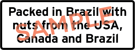 Sample label showing the text Packed in Brazil with nuts from the USA, Canada and Brazil.